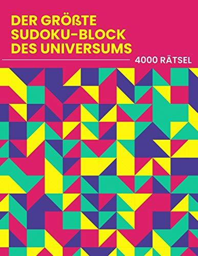 Der Größte Sudoku-Block des Universums - 4000 Rätsel: leicht - mittel - schwer - extrem | Sudoku-Buch für Anfänger bis Profi | Rätselbuch für Erwachsene | Lustiges Geschenk für Rätsel-Süchtige