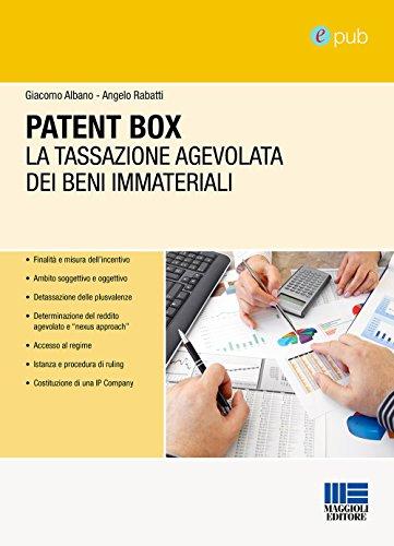 Patent Box: tassazione agevolata dei beni immateriali (Italian Edition)