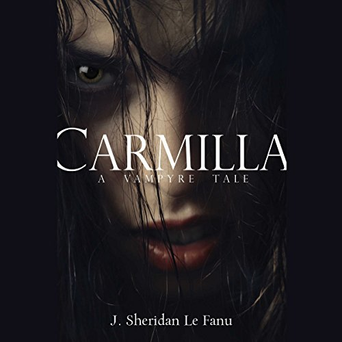 Carmilla: A Vampyre Tale                   By:                                                                                                                                 J. Sheridan Le Fanu                               Narrated by:                                                                                                                                 Megan Follows                      Length: 3 hrs     21 ratings     Overall 4.4
