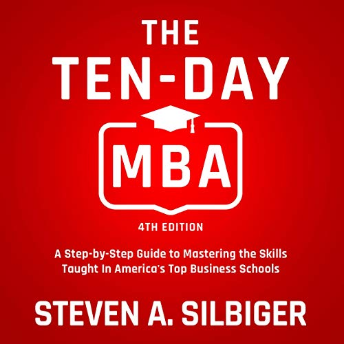 The Ten-Day MBA 4th Ed. audiobook cover art