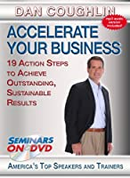 Accelerate Your Business - 19 Action Steps to Achieve Outstanding, Sustainable Results - Business Skills DVD Training Video