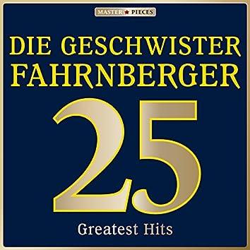 Masterpieces presents Die Geschwister Fahrnberger: 25 Greatest Hits