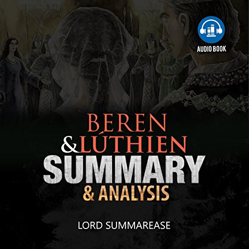 Beren and Luthien: Summary & Analysis audiobook cover art