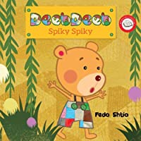 Spiky Spiky! (Deebdeeb bed time stories)