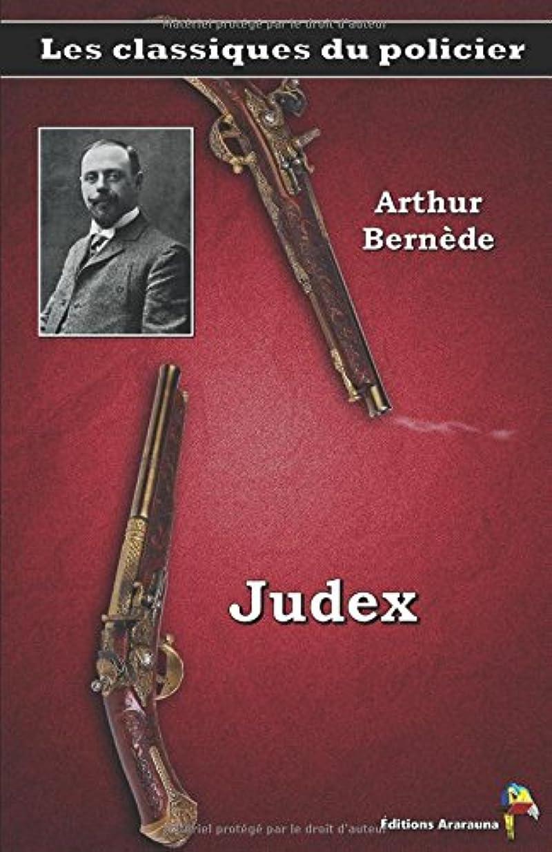 怠惰鉱石排他的Judex – Arthur Bernède: Les classiques du policier (18)