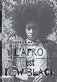 livre de ma routine capillaire L'afro est New black: Ce livre va vous permettre de personnaliser votre routine capillaire