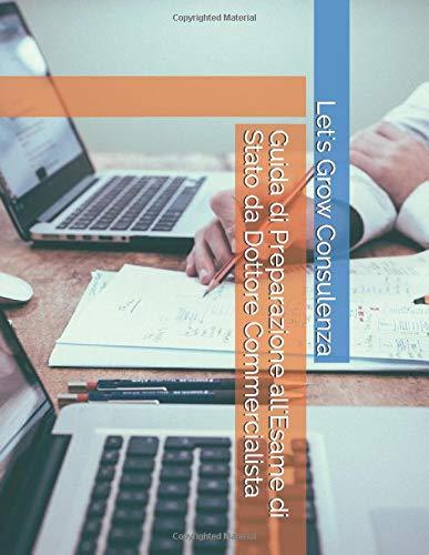 Guida di Preparazione all'Esame di Stato da Dottore Commercialista