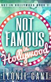 Not Famous in Hollywood: Not in Hollywood Book 1 (English Edition)