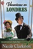 Vacaciones en Londres: Una comedia romántica basada en Orgullo y Prejuicio