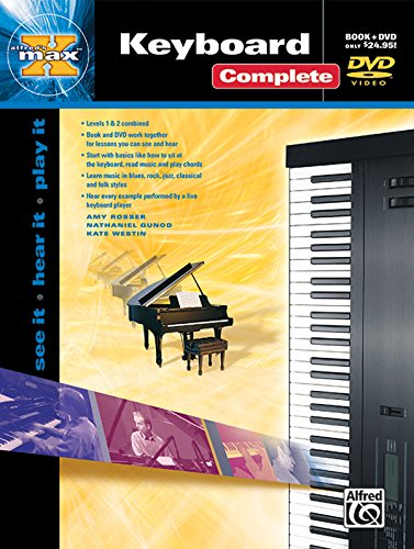 Alfred's Max Keyboard Complete: See It * Hear It * Play It, Book & DVD (Hard Case) (Alfred's Max Series)