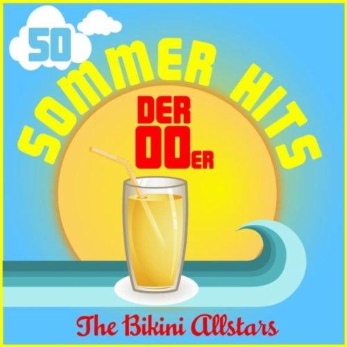 50 Sommerhits der 00er [Explicit]
