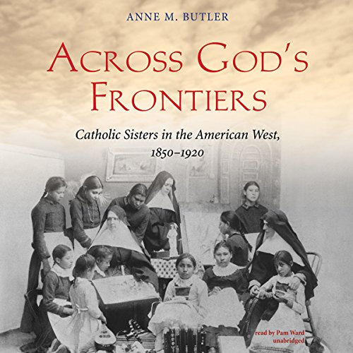 Across God's Frontiers audiobook cover art