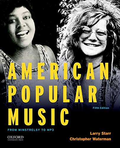 Compare Textbook Prices for American Popular Music: From Minstrelsy to MP3 5 Edition ISBN 9780190632991 by Starr, Larry,Waterman, Christopher