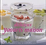 Delicieux yaourts maison