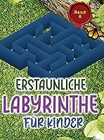 Erstaunliche Labyrinthe Fuer Kinder: Diese Labyrinthe bieten stundenlangen Spass, Stressabbau und Entspannung!