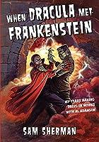 When Dracula Met Frankenstein: My Years Making Drive-In Movies with Al Adamson