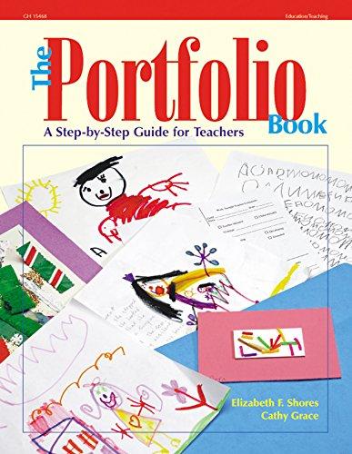 The Portfolio Book: A Step-by-Step Guide for Teachers