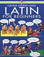 Latin for Beginners: Internet Linked (Language Guides)