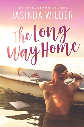 The Long Way Home (The One Series Book 1) by [Jasinda Wilder]
