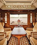Picon, G: Orient Express: The Story of a Legend - Guillaume Picon