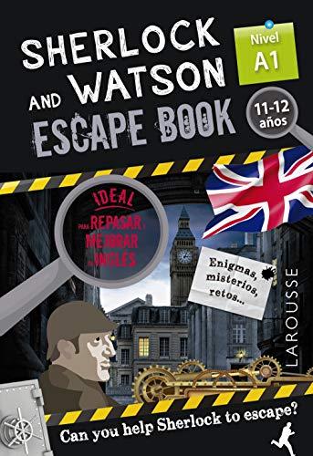Sherlock & Watson. Escape book para repasar inglés. 11-12 años