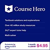 Course Hero 1-Month $4.95 Prime Student Exclusive: textbook solutions, 24/7 expert tutors and more