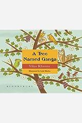 A Tree Named Ganga Hardcover