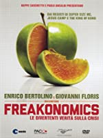 Freakonomics [Italian Edition]