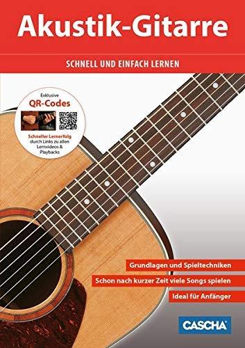 Akustik Gitarrenschule mit QR-Code: Schnell und einfach lernen