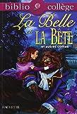 La Belle Et La Bête Et Autres Contes - Belote et Laidronette - Riquet à la houppe - Le vilain petit canard - Hachette Education - 23/01/2008