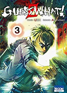 Guess What ! Edition simple Tome 3