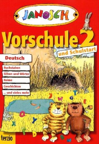 Janosch - Vorschule 2 Deutsch