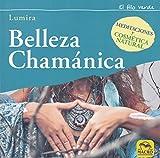 Belleza Chamánica. Meditaciones y cosmética natural: 19 x 19 cm (El Hilo Verde)
