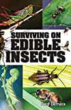 Surviving On Edible Insects
