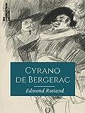 Cyrano de Bergerac (Classiques) - Format Kindle - 9782346135639 - 2,99 €