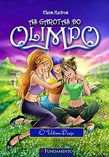 As Garotas Do Olimpo 06 - O Último Desejo