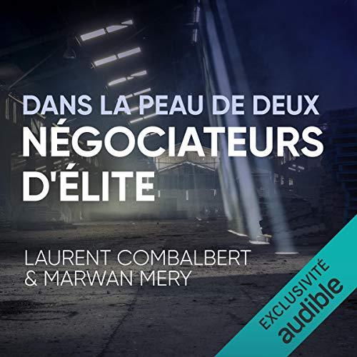 Page de couverture de Dans la peau de deux négociateurs d'élite