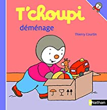 T'choupi déménage (ALBUM T'CHOUPI) (French Edition)
