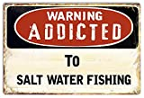 to Salt Water Fishing Outdoor 8x12 Inches Metal Tin Sign Garage Decor Man Cave