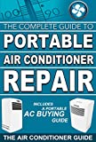 The Complete Guide to Portable Air Conditioner Repair: Inclu