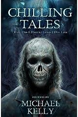 Chilling Tales: Evil I Did Dwell -- Lewd Did I Live Paperback