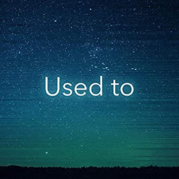 Used to (feat. Karlie McKinnon)