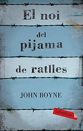 El Noi Del Pijama De Ratlles (LABUTXACA)