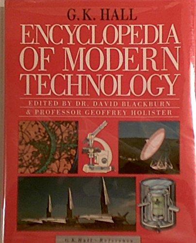 G.K. Hall Encyclopedia of Modern Technology