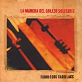 Songtexte von Los Fabulosos Cadillacs - La marcha del golazo solitario