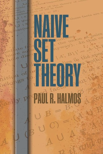 Compare Textbook Prices for Naive Set Theory Dover Books on Mathematics Reprint Edition ISBN 0800759814879 by Halmos, Paul R.