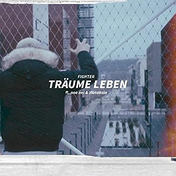 Träume leben (feat. Noe Nei & ZlatanSin)