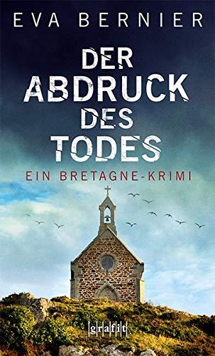 Der Abdruck des Todes: Ein Bretagne-Krimi (Robert Le Clech)