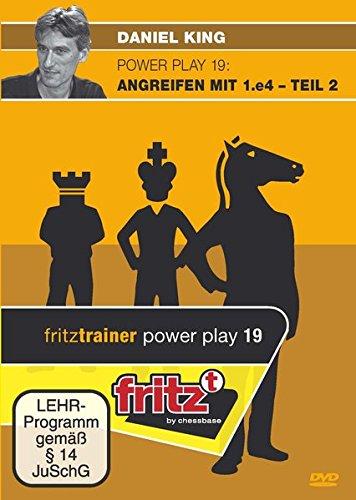 Daniel King: Power Play 19 - Angreifen mit 1.e4 - Teil 2