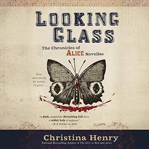 Looking Glass Audiobook By Christina Henry cover art